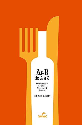 A&B de A a Z, livro de Luli Riccetto