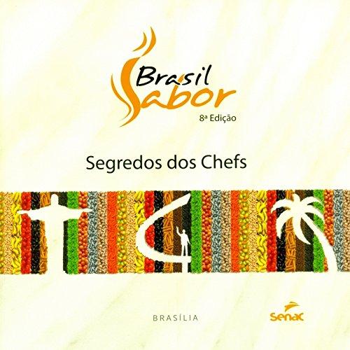 Brasil Sabor. Segredos dos Chefs, livro de Vários Autores