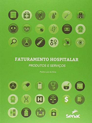 Faturamento Hospitalar, livro de Pedro Luiz da Silva