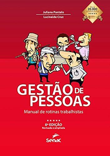Gestão de Pessoas. Manual de Rotinas Trabalhistas, livro de Juliana Pontelo, Lucineide Cruz