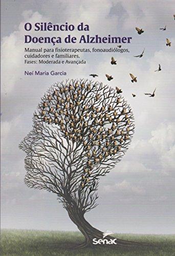 Silêncio da Doença de Alzheimer, O, livro de Neí Maria Garcia