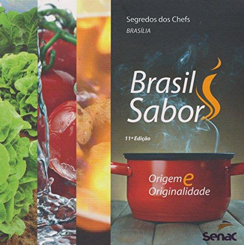 Segredos dos Chefs: Brasil Sabor Brasília, livro de Editora Senac