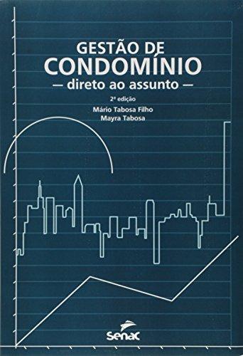Gestão de Condomínio. Direto ao Assunto, livro de Mário Tabosa Filho