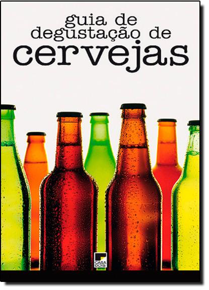 Guia de Degustação de Cervejas, livro de Casa Dois