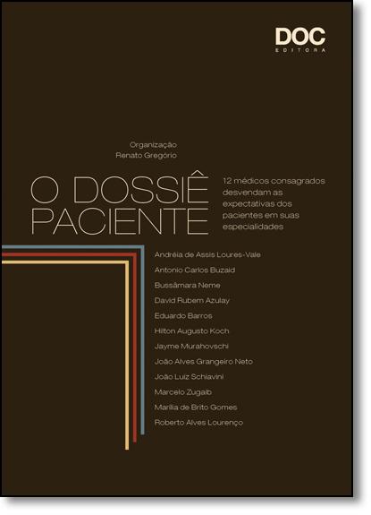 Dossiê Paciente, O, livro de Renato Gregório