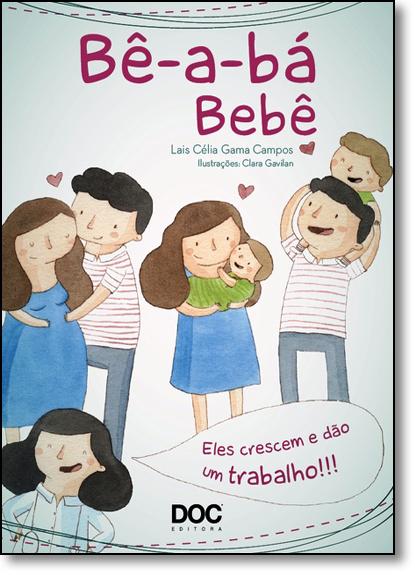 Bê-a-bá Bêbê, livro de Lais Célia Gama Campos