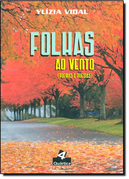 Folhas ao Vento: Poemas e Poesias, livro de Ylizia Vidal
