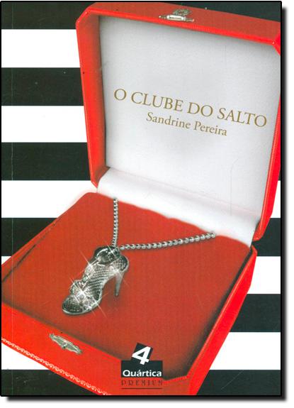 Clube do Salto, O, livro de Sandrine Pereira