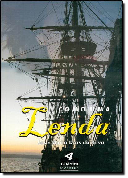 Como uma Lenda, livro de José Maria Dias da Silva