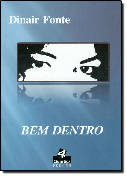 Bem Dentro, livro de Dinair Fonte