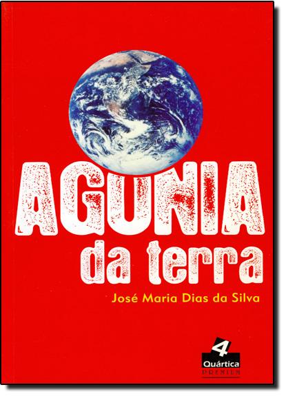 Agonia da Terra, livro de José Maria Dias da Silva