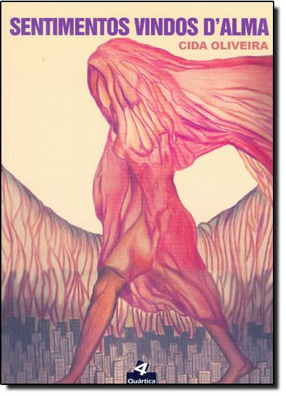 Sentimentos Vindos Dalma, livro de Cida Oliveira