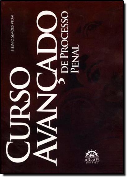 Curso Avançado de Processo Penal, livro de Hélvio Simões Vidal
