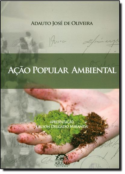 Ação Popular Ambiental, livro de Adauto José de Oliveira