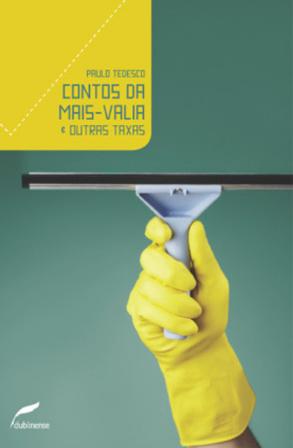 Contos da mais-valia & outras taxas, livro de Paulo Tedesco