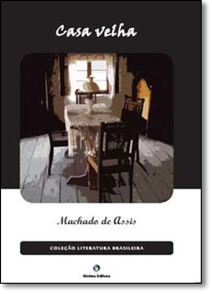 Casa Velha, livro de Machado de Assis