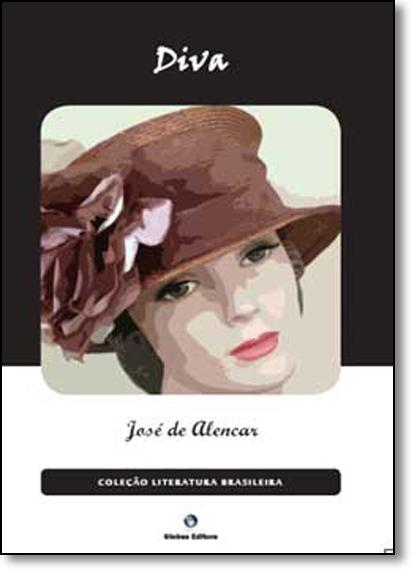 Diva - Coleção Literatura Brasileira, livro de José de Alencar