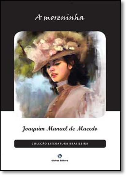 Moreninha, A, livro de Joaquim Manuel de Macedo