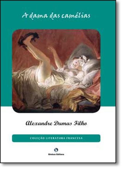 Dama das Camélias, A, livro de Alexandre Dumas Filho
