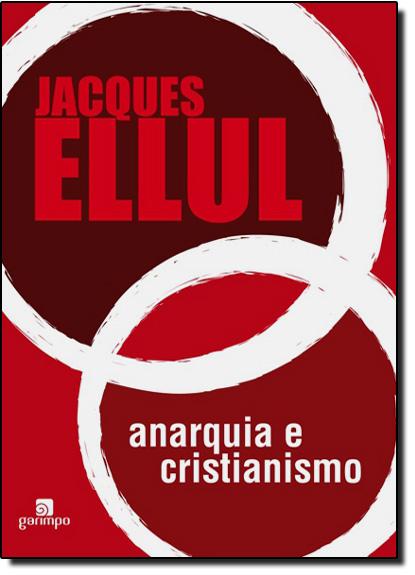 Anarquia e Cristianismo, livro de Jacques Ellul