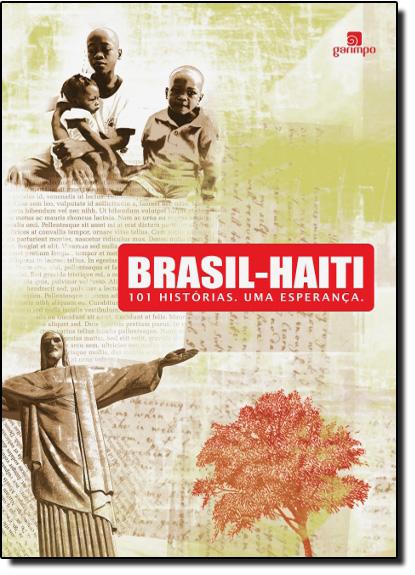 Brasil-Haiti: 1 histórias. Uma Esperança, livro de Aymara Arreaza Rodríguez