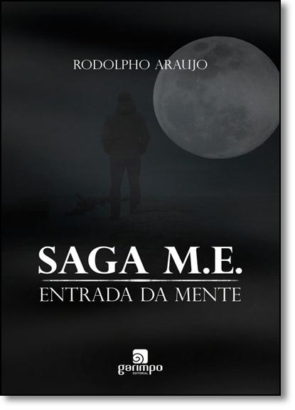 Saga M. E.: Entrada da Mente, livro de Rodolpho Araujo