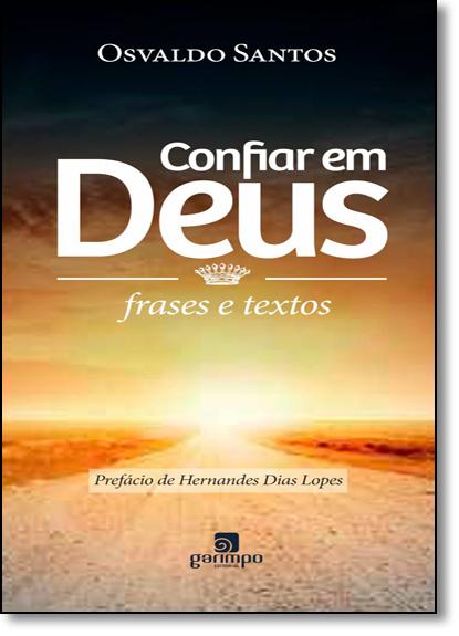 Confiar em Deus: Frases e Textos, livro de Osvaldo Santos