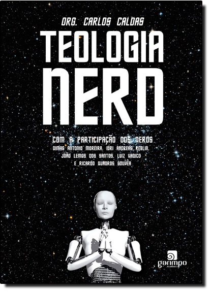 Teologia Nerd, livro de Carlos Caldas