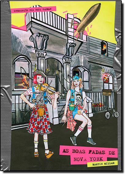 Boas Fadas de Nova York, As, livro de Martin Millar