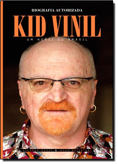 Kid Vinil: Um Herói do Brasil, livro de Ricardo Gozzi