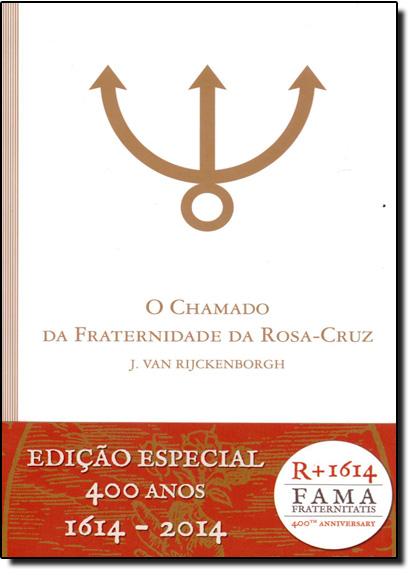 Chamado da Fraternidade da Rosa-cruz, O, livro de J. Van Rijckenborgh