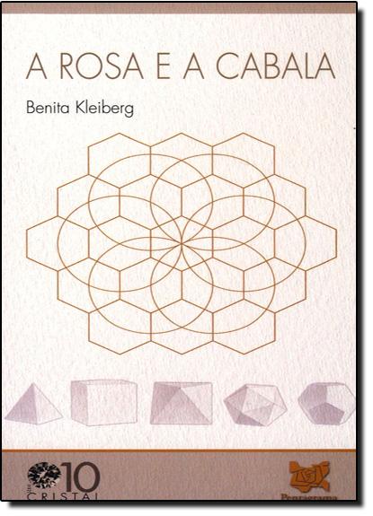 Rosa e a Cabala, A - Vol.10, livro de Benita Kleiberg