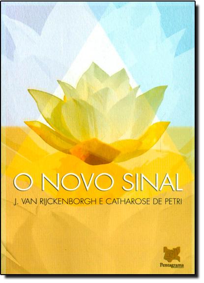 Novo Sinal, O, livro de J. Van Rijckenborgh