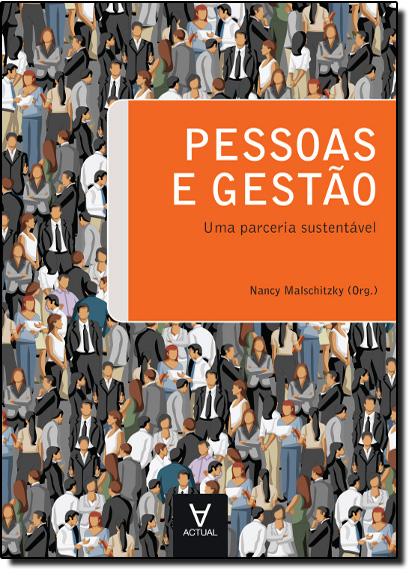 Pessoas e Gestão: Uma Parceria Sustentável, livro de Nancy Malschitzky