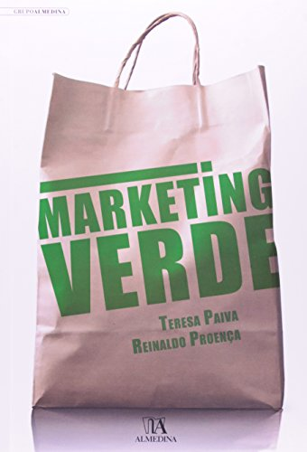 Marketing verde, livro de Teresa Paiva e Reinaldo Proença