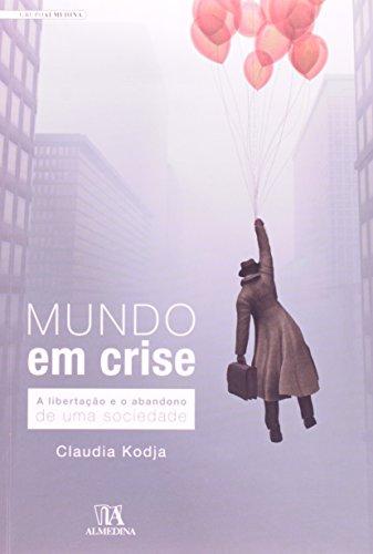 Mundo em crise, livro de Claudia Kodja