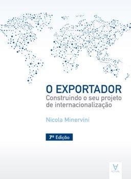 O exportador. Construindo o seu projeto de internacionalização, livro de Nicola Minervini