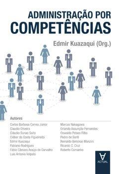 Administração por competências, livro de Edmir Kuazaqui (org.)