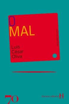 O mal, livro de Luís César Oliva