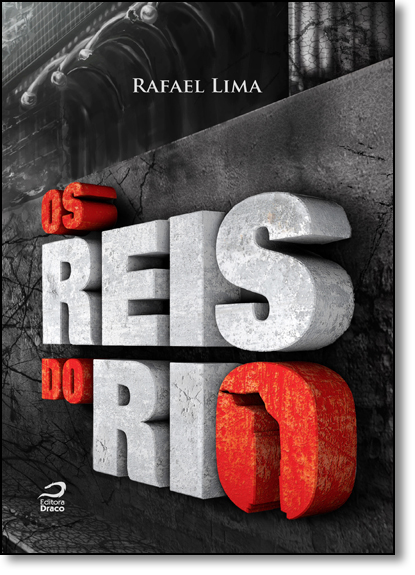 Reis do Rio, Os, livro de Rafael Lima
