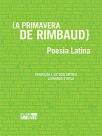 A primavera de Rimbaud: poesia latina, livro de Arthur Rimbaud