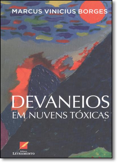 Devaneios em Nuvens Tóxicas, livro de Marcus Vinicius Borges