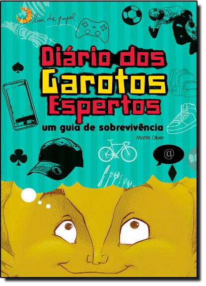 Diário dos Garotos Espertos, livro de Martin Oliver