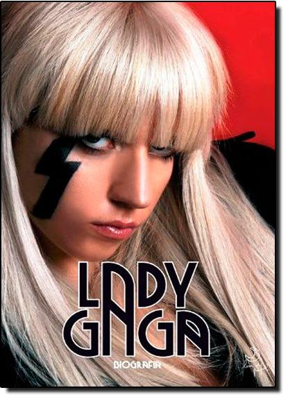 Lady Gaga: Biografia, livro de Helia Phoenix