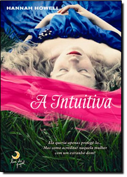 Intuitiva, A, livro de Hannah Howell
