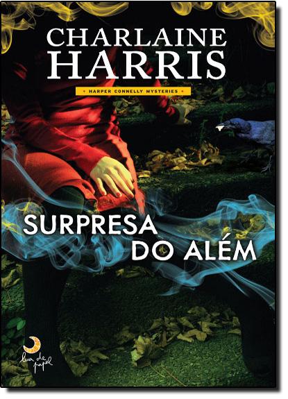 Surpresa do Além, livro de Charlaine Harris