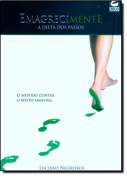 Emagrecimente: A Dieta dos Passos, livro de Luciano Negreiros