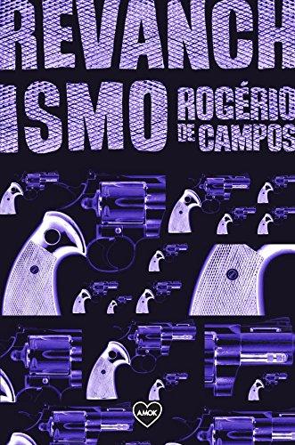 Revanchismo, livro de Rogério de Campos