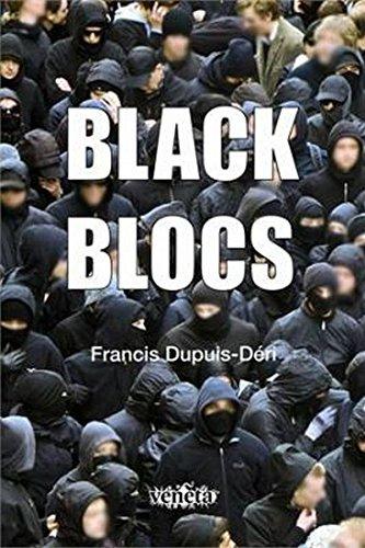 Black Blocs, livro de Francis Dupuis-Déri