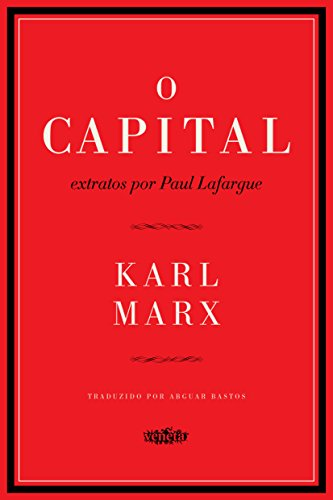O Capital - extratos por Paul Lafargue, livro de Karl Marx